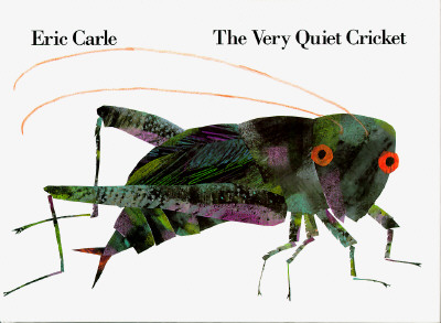 Eric Carle, The Very Quiet Crickete