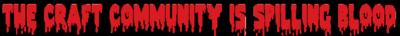 Craft-Community-Is-Spelling-Blood