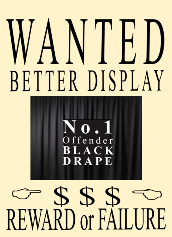 WANTED-BETTER-DISPLAY-1-black-drape
