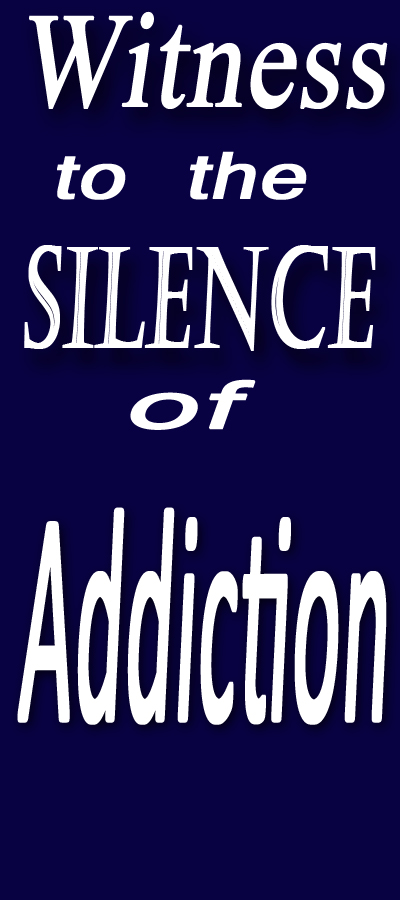 Witness-to-Silence-Addiction