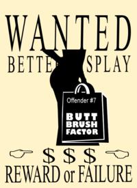 WANTED-BETTER-DISPLAY-Butt-brush-factor