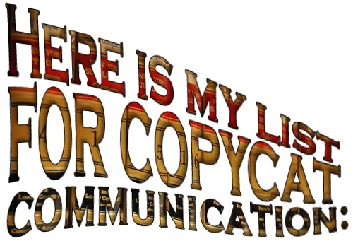Here-list-copycat-communication