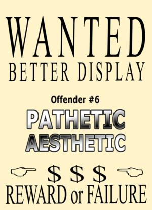 WANTED-BETTER-DISPLAY-pATHETIC-AESTHETIC